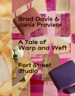 A Tale of Warp and Weft: Fort Street Studio Cover Image