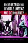 Understanding Juvenile Justice and Delinquency Cover Image