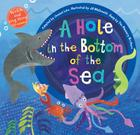 A Hole in the Bottom of the Sea [with Audio CD] [With Audio CD] (Singalongs) Cover Image