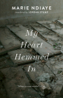 My Heart Hemmed in Cover Image