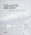 Tonundton 1990-2019: Installations by Theres Stämpfli and Peter K Frey Cover Image