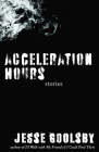 Acceleration Hours: Stories Cover Image