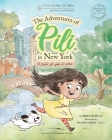 Arabic. The Adventures of Pili in New York. Bilingual Books for Children. Cover Image