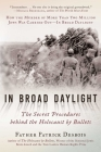 In Broad Daylight: The Secret Procedures behind the Holocaust by Bullets Cover Image