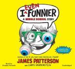 I Even Funnier Lib/E: A Middle School Story (I Funny) Cover Image