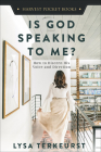 Is God Speaking to Me?: How to Discern His Voice and Direction (Harvest Pocket Books) Cover Image