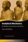 Analytical Mechanics for Relativity and Quantum Mechanics (Oxford Graduate Texts) Cover Image