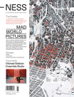 -Ness 2: On Architecture, Life, and Urban Culture: Mad World Pictures Cover Image