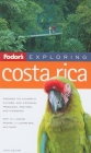 Fodor's Exploring Costa Rica, 5th Edition Cover Image