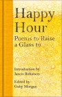 Happy Hour: Poems to Raise a Glass to Cover Image