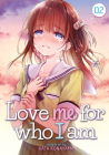 Love Me for Who I Am Vol. 2 Cover Image