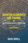 Quantum Economics and Finance: An Applied Mathematics Introduction Cover Image