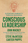 Conscious Leadership: Elevating Humanity Through Business Cover Image