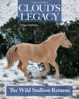 Cloud's Legacy: The Wild Stallion Returns Cover Image