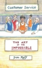 Customer Service: The Art of the Impossible Cover Image
