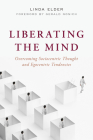 Liberating the Mind: Overcoming Sociocentric Thought and Egocentric Tendencies Cover Image