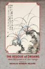 Residue of Dreams: Selected Poems of Jao Tsung-I (Cornell East Asia #182) Cover Image