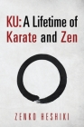 Ku: A Lifetime of Karate and Zen Cover Image