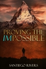 Proving the Impossible: It all starts with you Cover Image