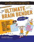 The Ultimate Brain Bender Activity Book (Just a Pencil Gets You Many Days of Fun) Cover Image