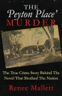 The 'Peyton Place' Murder: The True Crime Story Behind The Novel That Shocked The Nation Cover Image