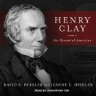 Henry Clay Lib/E: The Essential American Cover Image