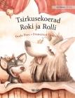 Tsirkusekoerad Roki ja Rolli: Estonian Edition of