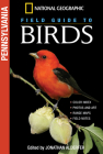 National Geographic Field Guide to Birds: Pennsylvania Cover Image