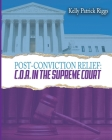 Post-Conviction Relief C. O. A. in the Supreme Court Cover Image