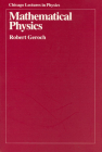 Mathematical Physics (Chicago Lectures in Physics) Cover Image