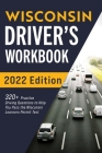 Wisconsin Driver's Workbook: 320+ Practice Driving Questions to Help You Pass the Wisconsin Learner's Permit Test Cover Image