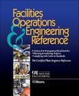 Facilities Operations and Engineering Reference: Thecertified Plant Engineer Reference (Rsmeans #34) Cover Image