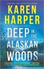 Deep in the Alaskan Woods Cover Image
