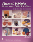 Russel Wright Dinnerware, Pottery & More: An Identification and Price Guide (Schiffer Book for Collectors) Cover Image