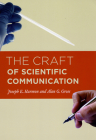 The Craft of Scientific Communication (Chicago Guides to Writing, Editing, and Publishing) Cover Image