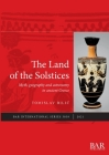 The Land of the Solstices: Myth, geography and astronomy in ancient Greece (International #3039) Cover Image