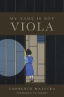 My Name Is Not Viola Cover Image