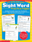 100 Write-and-Learn Sight Word Practice Pages: Engaging Reproducible Activity Pages That Help Kids Recognize, Write, and Really LEARN the Top 100 High-Frequency Words That are Key to Reading Success Cover Image
