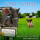 Toxic Toffee (Amish Candy Shop Mystery #4) Cover Image