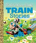 Little Golden Book Train Stories Cover Image