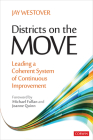 Districts on the Move: Leading a Coherent System of Continuous Improvement Cover Image