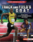 Track and Field's G.O.A.T.: Usain Bolt, Jackie Joyner-Kersee, and More Cover Image