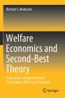 Welfare Economics and Second-Best Theory: A Distortion-Analysis Protocol for Economic-Efficiency Prediction Cover Image