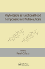 Phytosterols as Functional Food Components and Nutraceuticals Cover Image