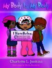 My Body Is My Body: I Have Rules Cover Image