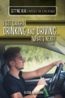 I Got Caught Drinking and Driving...What's Next? Cover Image