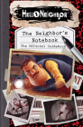 The Neighbor's Notebook: The Official Game Guide (Hello Neighbor) Cover Image