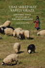 That Sheep May Safely Graze: Rebuilding Animal Health Care in War-Torn Afghanistan (New Directions in the Human-Animal Bond) Cover Image