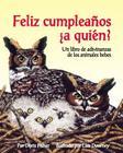 Feliz Cumpleanos a Quien? Un Libro de Adivinanzas de Los Animales Bebes Cover Image