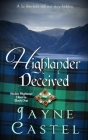 Highlander Deceived: A Medieval Scottish Romance Cover Image